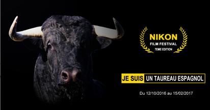 "Festival Nikon 2016 ""Je suis un taureau espagnol"""